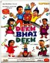 Dekh Bhai Dekh Season - Complete Complete: Tv Series
