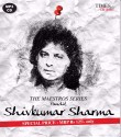 The Maestro Series: Pandit Shivkumar Sharma(Instrumental): Av Media