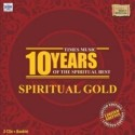 Spiritual Gold-Times Music 10 Years of the Spiritual Best (Limited Edition): Av Media