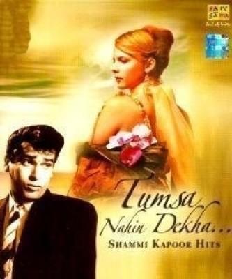Buy Tumsa Nahin Dekha - Shammi Kapoor Hits: Av Media