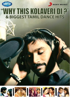 Buy Why This Kolaveri Di? & Biggest Tamil Dance Hits: Av Media