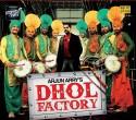 Dhol Factory: Av Media