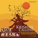 Krishna Calling: Av Media