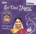 Sri Devi Yagna (Vol 7 And Vol 8) (Music, Audio CD)