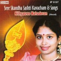 Sree Skandha Sashti Kavacham And Songs: Av Media