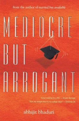 Buy Mediocre But Arrogant (English): Book