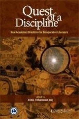 Buy Quest of a Discipline: New Academic Directions for Comparative Literature (English): Book