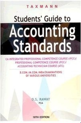Buy Student's Guide To Accounting Standards CA-(IPCC)/(PCC)/(ATC) 18th  Edition: Book