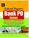 Bank PO Exam Previous Years' Solved Papers: Book