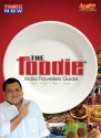 The Foodie - India Travellers Guide Complete: Tv Series