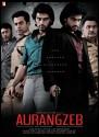 Aurangzeb: Movie