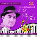 Harmony Soft Instrumental K. L. Saigal Vol.3 - Instrumental: Av Media
