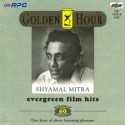 Golden Hour - Shyamal Mitra (Evergreen Film Hits): Av Media