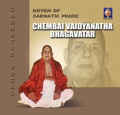 Buy Doyen of Carnatic music- Chembai Vaidhyanatha Bhagavatar: Av Media