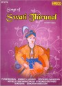 Songs of Swati Thirunal (Carnatic Vocal): Av Media