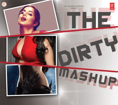The Dirty Mashup - DJ Kiran Kamath (2012)