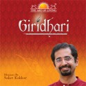 The Art Of Living: Giridhari: Av Media