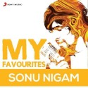 My Favourites - Sonu Nigam: Av Media