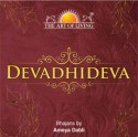 The Art Of Living: Devadhideva: Av Media