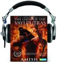 The Oath of the Vayuputras (Shiva Trilogy - 3) (English) with 1 Disc: Book