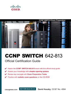 Buy CCNP SWITCH 642-813 Official Certification Guide (With CD) (English) 1st Edition: Book