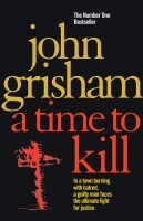 A Time To Kill (English): Book