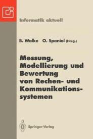 Messung, Modellierung Und Bewertung Von Rechen- Und Kommunikationssystemen (Paperback)