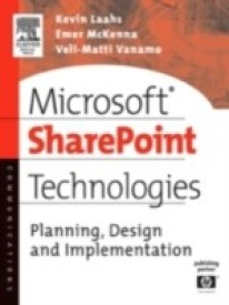Microsoft Sharepoint Technologies: Planning, Design and Implementation (English) (Paperback)