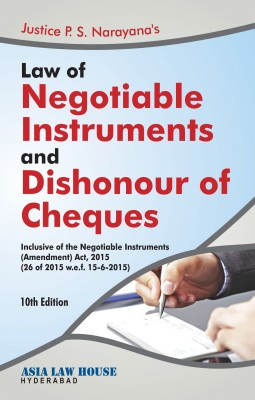 Negotiable Instruments and Dishonour of Cheques