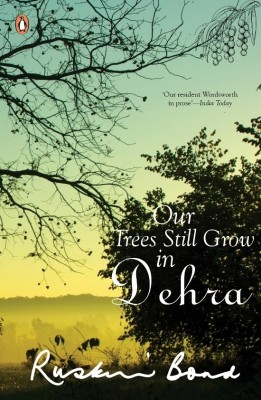 Buy Our Trees Still Grow in Dehra (English): Book