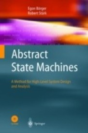Abstract State Machines: A Method For High-level System Design And Analysis Har/Cdr Edition (Hardcover)
