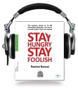 Stay Hungry Stay Foolish (English) Unabridged Edition: Book