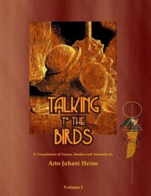 Talking to the Birds: A Compilation of Essays, Studies and Artwork (English) (Paperback)