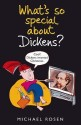 What's So Special about Dickens? (English): Book