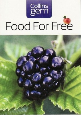 Collins Gem Food for Free price comparison at Flipkart, Amazon, Crossword, Uread, Bookadda, Landmark, Homeshop18