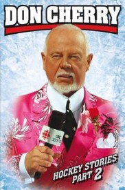 Don Cherry's Hockey Stories and Stuff, Part 2 (English) (Hardcover)