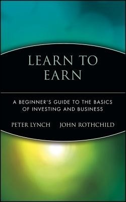 Buy Learn to Earn: A Beginner's Guide to the Basics of Investing and Business (English): Book