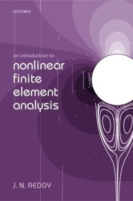 An Introduction To Nonlinear Finite Element Analysis 1st  Edition price comparison at Flipkart, Amazon, Crossword, Uread, Bookadda, Landmark, Homeshop18