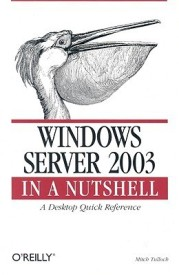 Windows Server 2003 in a Nutshell (English) (Paperback)