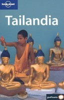 Lonely Planet Tailandia (Lonely Planet Thailand): Book