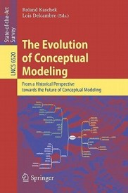 The Evolution of Conceptual Modeling: From a Historical Perspective Towards the Future of Conceptual Modeling (English) (Paperback)