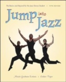 Jump Into Jazz : The Basics and Beyond for Jazz Dance Students (English) 5th Edition (Paperback)