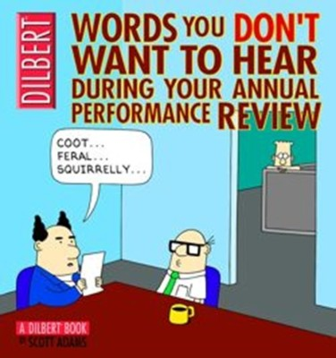Words You Don't Want to Hear During Your Annual Performance Review: A Dilbert Book price comparison at Flipkart, Amazon, Crossword, Uread, Bookadda, Landmark, Homeshop18