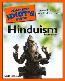 The Complete Idiot's Guide to Hinduism, 2nd Edition (English) (Paperback)
