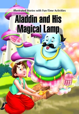 Illustrated Stories With Fun Time Activities Aladdin And His Magical Lamp By Kaveri Buy