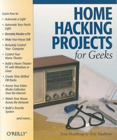Home Hacking Projects for Geeks (English) (Paperback)