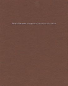 Laurie Simmons: Color Coordinated Interiors 1983 (English) (Hardcover)
