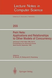 Advances in Petri Nets 1986. Proceedings of an Advanced Course, Bad Honnef, 8.-19. September 1986: Part 2: Petri Nets: Applications and Relationships to ... (Lecture Notes in Computer Science) (English) (Paperback)
