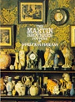 The Martin Brothers Potters By Malcolm Haslam Buy