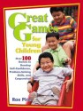 Great Games for Young Children: Over 100 Games to Develop Self-Confidence, Problem-Solving Skills, and Cooperation (English): Book